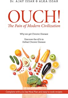 OUCH! The Pain of Modern Civilization: Why We Get Chronic Di