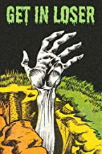 Get in Loser Zombie Hand Grave Horror Funny Retro Comic Book Spooky Halloween Cool Wall Decor Art Print Poster 24x36