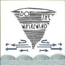 Do the Whirlwind Analog
