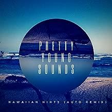 Hawaiian Nights ( Auto Remix )