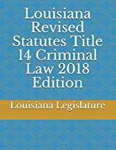 Best louisiana criminal laws 2018 Reviews