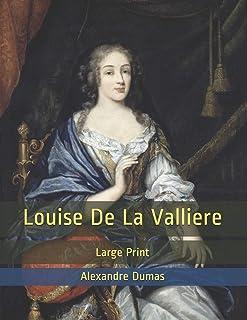 Louise De La Valliere: Large Print