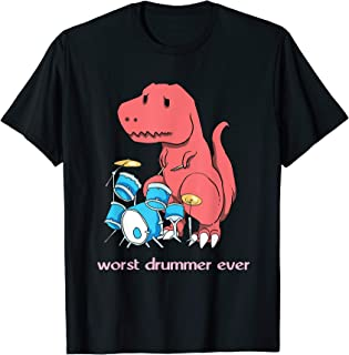 Worst Drummer Ever - Funny Dinosaur T-Rex Drum T-Shirt