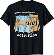 There's So Much Room For Activities Brothers T shirts