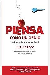 Piensa como un genio (Empresa) (Spanish Edition) Kindle Edition