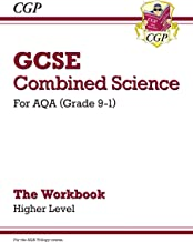New Grade 9-1 GCSE Combined Science: AQA Workbook - Higher (CGP GCSE Combined Science 9-1 Revision)