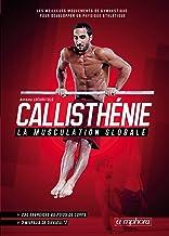 Callisthénie - La musculation globale (MUSCULATION ET) (French Edition)