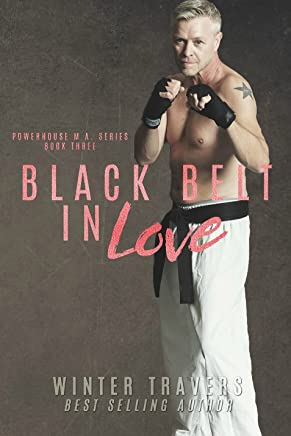 Black Belt in Love (Powerhouse MA Book 3) (English Edition)