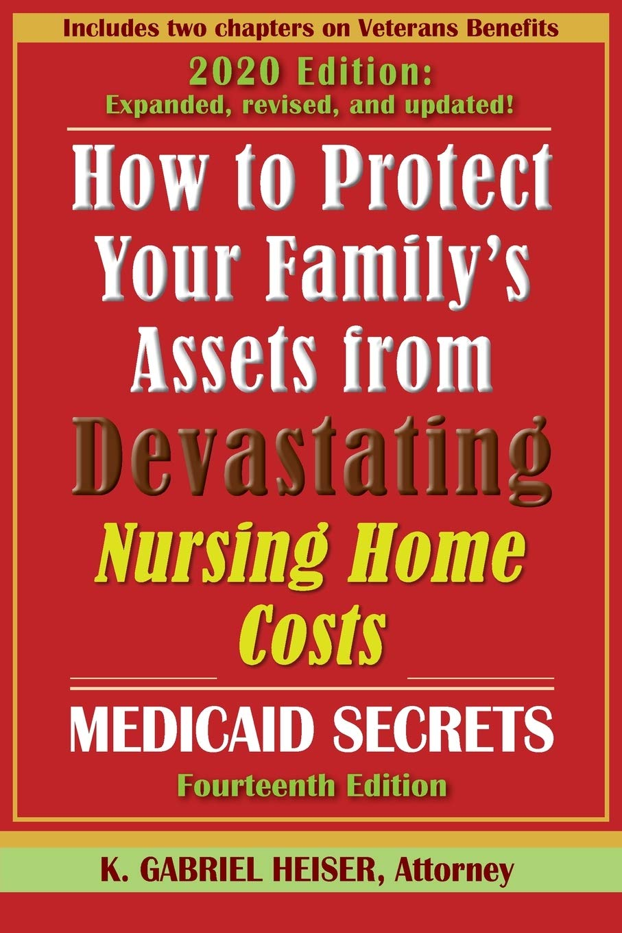 Download How To Protect Your Family's Assets From Devastating Nursing Home Costs: Medicaid Secrets (14th Ed.) 