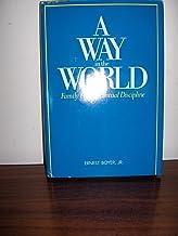 A Way in the World: Family Life as Spiritual Discipline