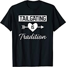 Tailgating is Tradition T-Shirt