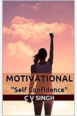 Motivational: Self Confidence Kindle Edition