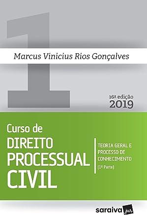 Curso de Direito Processual Civil 1. Teoria Geral e Processo de Conhecimento -1ª Parte