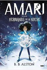 Amari y los hermanos de la noche (FICCIÓN KIDS) (Spanish Edition) Kindle Edition