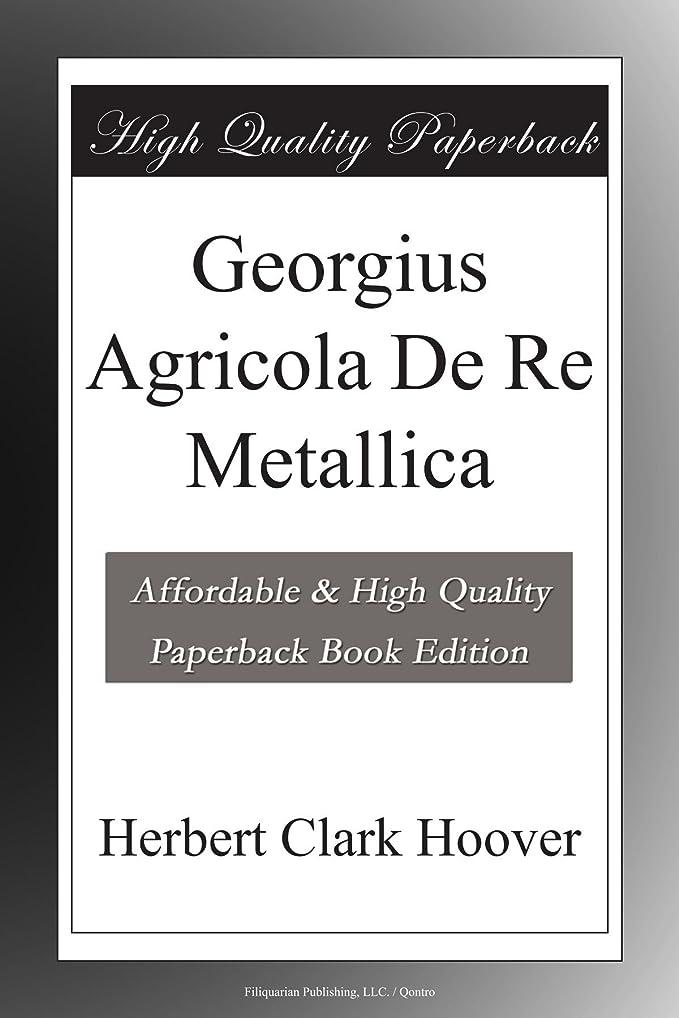 フレッシュオン爬虫類Georgius Agricola De Re Metallica