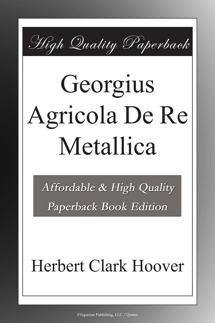 東ティモール感覚今日Georgius Agricola De Re Metallica