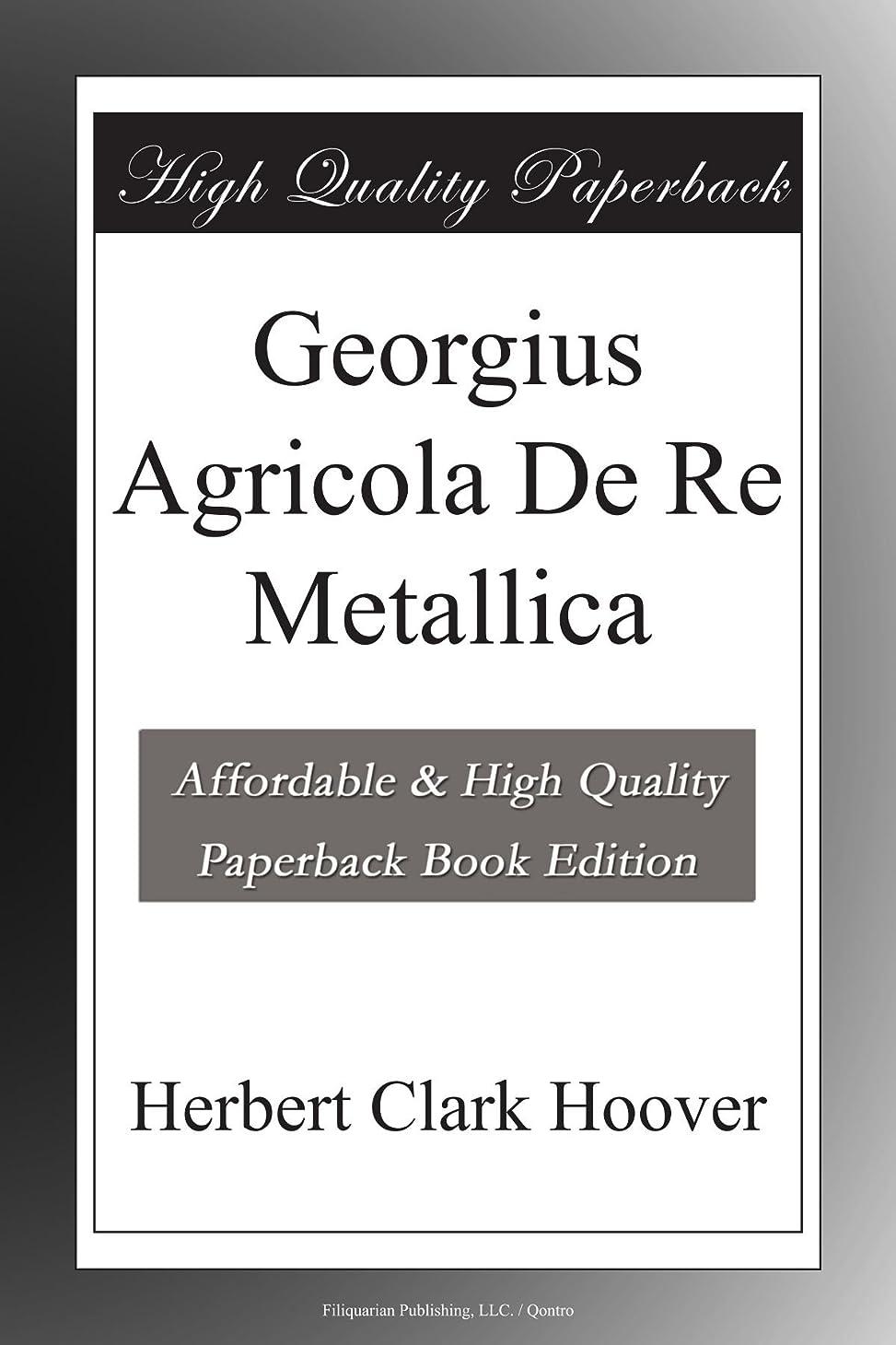 訪問病な圧力Georgius Agricola De Re Metallica