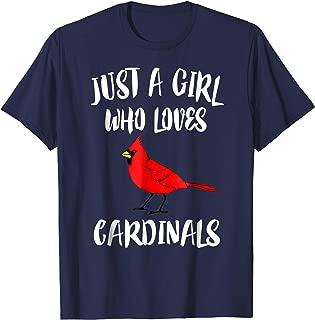 Just a Girl Who Loves Cardinals T-Shirt Bird Birding Gift