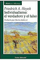 Individualismo: el verdadero y el falso (Biblioteca Austriaca) (Spanish Edition) eBook Kindle