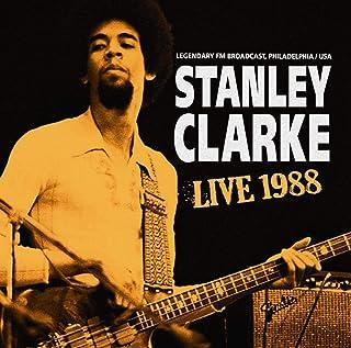 Stanley Clarke: Live 1988 [CD]