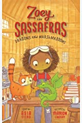 Dragons and Marshmallows (Zoey and Sassafras Book 1) Kindle Edition