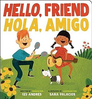 Hello, Friend / Hola, Amigo