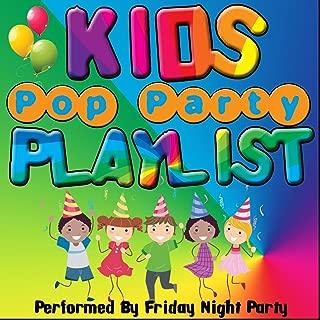 Kids Pop Party Playlist
