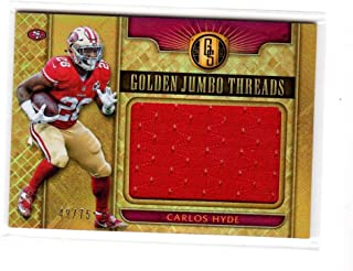 2017 Panini Gold Standard Golden Jumbo Threads Carlos Hyde #39 NM MEM 49/75