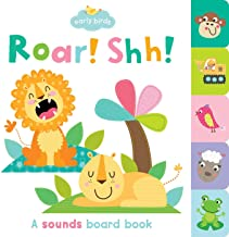 Roar! Shh!: A sounds board book (Early Birds)