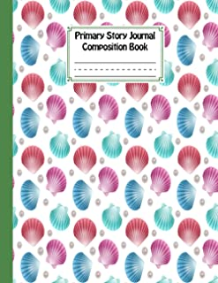 Primary Story Journal Composition Book: shells Cover Primary Story Journal Composition Book, Grade Level K-2 Draw and Writ...