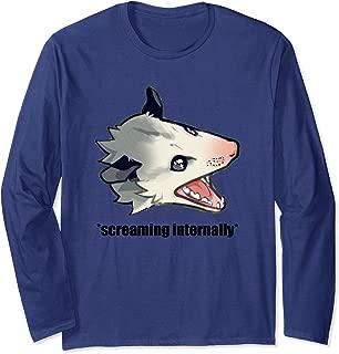 Funny Angry Possum Screaming Internally Joke Quote Meme Long Sleeve T-Shirt