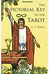 The Pictorial Key to the Tarot Illustrated Kindle Edition