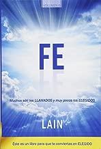 Fe: Muchos son los llamados y muy pocos los elegidos (La Voz de Tu Alma) (Volume 6) (Spanish Edition)