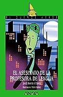 El asesinato de la profesora de lengua, Literatura Infantil (A partir de 12 años) - El Duende Verde