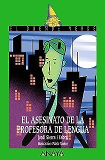 comprar comparacion El asesinato de la profesora de lengua, Literatura Infantil (A partir de 12 años) - El Duende Verde