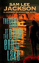 The Girl at the Deep End of the Lake (The Jackson Blackhawk Series Book 1)