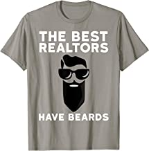 Funny Real Estate Beard Shirt The Best Realtors Have Beards