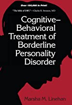 Cognitive-Behavioral Treatment of Borderline Personality Disorder (Diagnosis and Treatment of Mental Disorders) (English E...