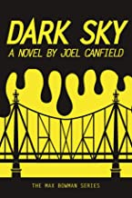 Dark Sky (The Misadventures of Max Bowman Book 1)