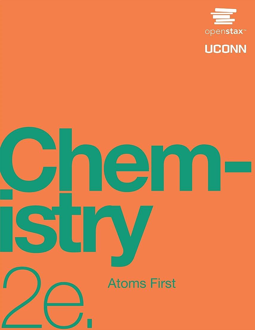 ヘリコプターオペラ路面電車Chemistry: Atoms First 2e (English Edition)