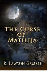 The Curse Of Matilija (Zack Tolliver, FBI Book 9) Kindle Edition