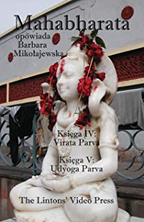 Mahabharata, Ksiega IV & V, Virata Parva & Udyoga Parva
