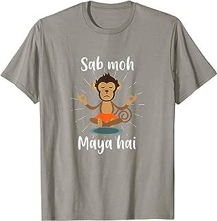 Sab Moh Maya Hai Hindi Meditation Desi Slogan tshirt