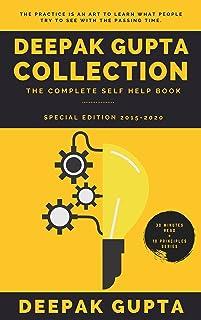 Deepak Gupta Collection: The Complete Self Help Book (2015-2020)