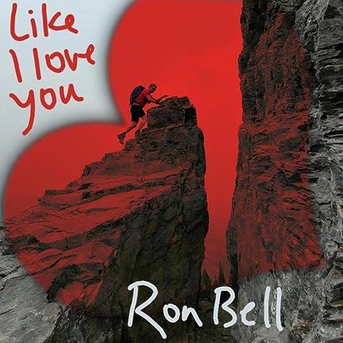 Like I Love You de Ron Bell en Amazon Music - Amazon.es