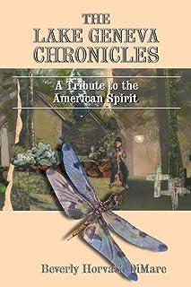 The Lake Geneva Chronicles: A Tribute to the American Spirit