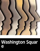 Illustrated Washington Square: A novel about a sectSelected educational books