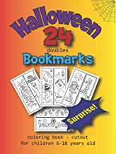 Sponsored Ad - Halloween - 24 doubles Bookmarks - Coloring Book - Cutout for Children 6-10 years old - SUPRISE !: Aktivity...