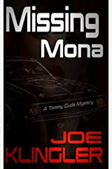 Missing Mona: A Tommy Cuda Mystery Kindle Edition
