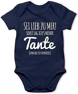 Shirtracer Sprüche Baby - Sei lieb zu Mir sonst sag ichs meiner Tante - Baby Body Kurzarm für Jungen und Mädchen
